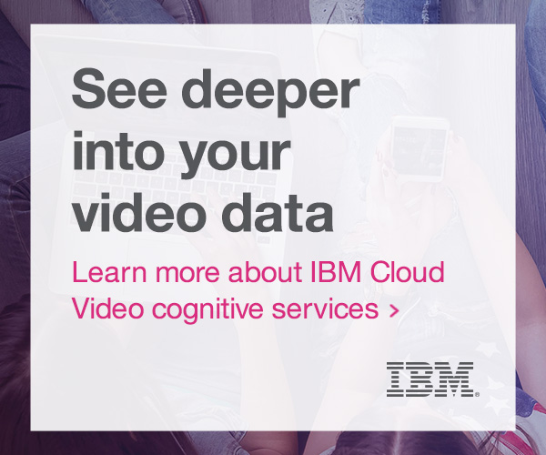 IBM Cloud Video - medium rectangle - 4-24-17