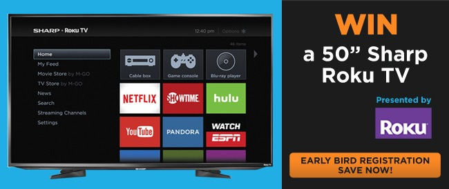 Win a 50-Inch Sharp Roku TV and Save by Registering Early for SHIFT